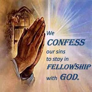 we confess our sins to be in communion with God